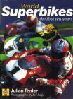 World Superbikes the first Ten Years